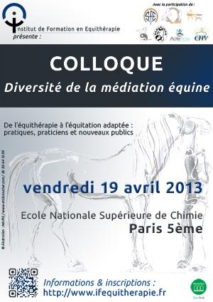 Affiche pour le colloque 2013 de l'Institut de Formation en Equithérapie : diversité de la médiation équine